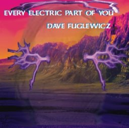 Every Electric Part of You