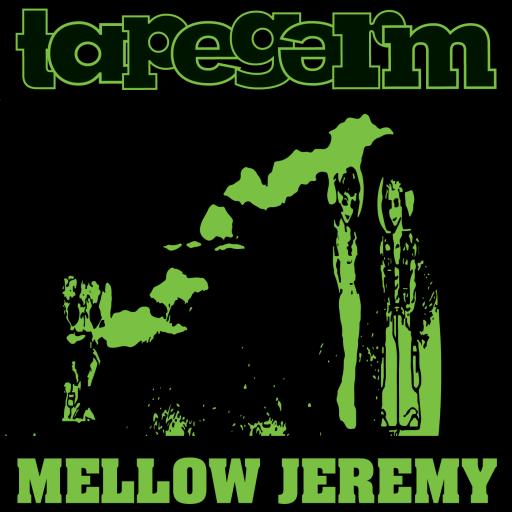 Mellow Jeremy